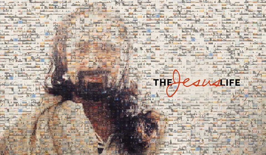 The Jesus Life – Revisited