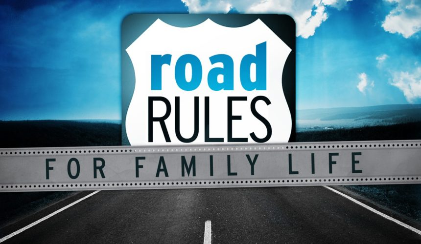 Road Rules for Family Life